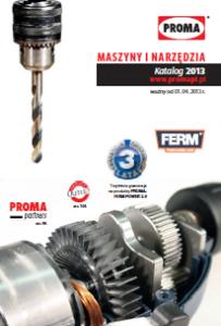 Maszyny i narzędzia Proma - katalog 2013